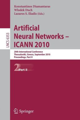 Artificial Neural Networks - ICANN 2010: 20th International Conference, Thessaloniki, Greece, Septmeber 15-18, 2020, Proceedings, Part II