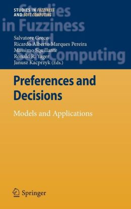 Preferences and Decisions: Models and Applications
