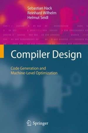 Compiler Design: Code Generation and Machine-Level Optimization