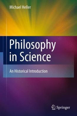 Philosophy in Science: An Historical Introduction
