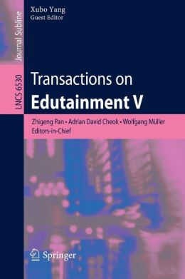 Transactions on Edutainment V