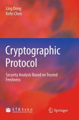 Cryptographic Protocol: Security Analysis Based on Trusted Freshness