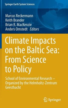 Climate Impacts on the Baltic Sea: From Science to Policy: School of Environmental Research - Organized by the Helmholtz-Zentrum Geesthacht