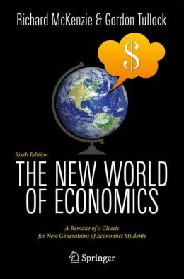 The New World of Economics: A Remake of a Classic for New Generations of Economics Students