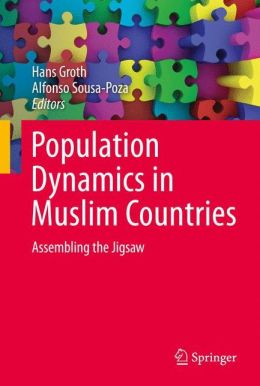 Population Dynamics in Muslim Countries: Assembling the Jigsaw