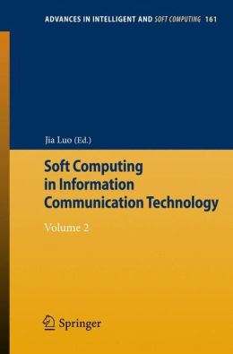 Soft Computing in Information Communication Technology: Volume 2
