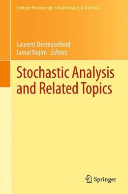 Stochastic Analysis and Related Topics: In Honour of Ali Süleyman Üstünel, Paris, June 2010