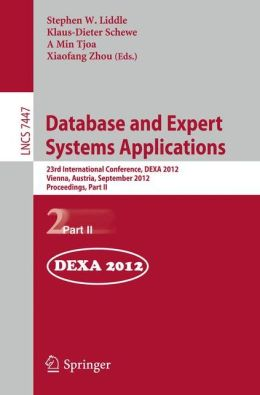 Database and Expert Systems Applications: 23rd International Conference, DEXA 2012, Vienna, Austria, September 3-6, 2012, Proceedings, Part II