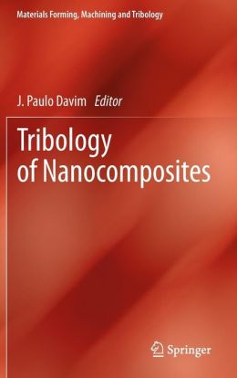 Tribology of Nanocomposites
