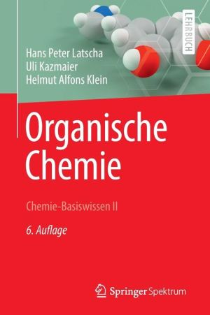 Organische Chemie: Chemie-Basiswissen II