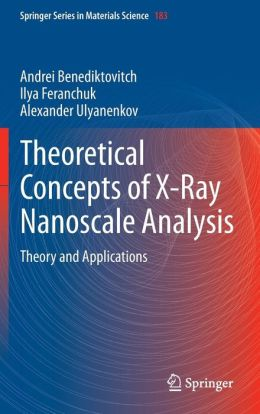 Theoretical Concepts of X-Ray Nanoscale Analysis: Theory and Applications