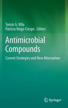 Antimicrobial Compounds: Current Strategies and New Alternatives