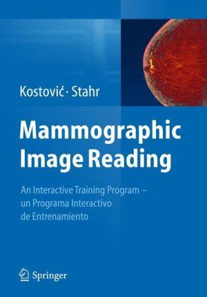 Mammographic Image Reading: An interactive training program - un programa interactivo de entrenamiento
