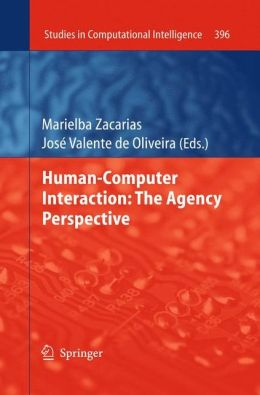 Human-Computer Interaction: The Agency Perspective