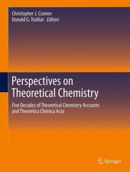 Perspectives on Theoretical Chemistry: Five Decades of Theoretical Chemistry Accounts and Theoretica Chimica Acta
