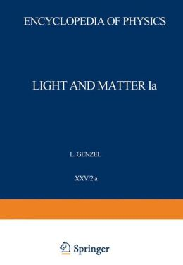 Light and Matter Ia / Licht und Materie Ia