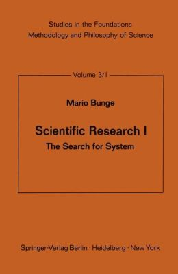Scientific Research I: The Search for System