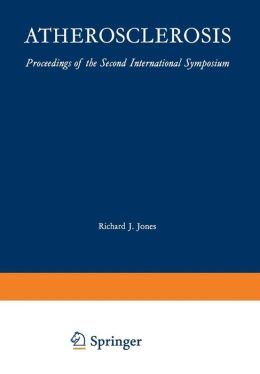 Atherosclerosis: Proceedings of the Second International Symposium