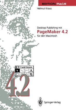 Desktop Publishing mit PageMaker 4.2 für den Macintosh