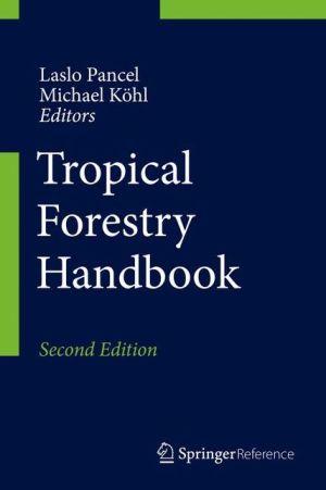 Tropical Forestry Handbook