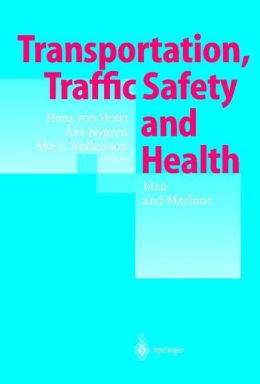 Transportation, Traffic Safety and Health -- Man and Machine: Second International Conference, Brussels, Belgium, 1996