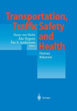 Transportation, Traffic Safety and Health - Human Behavior: Fourth International Conference, Tokyo, Japan, 1998