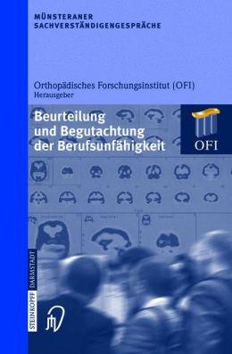 Münsteraner Sachverständigengespräche: Beurteilung und Begutachtung der Berufsunfähigkeit