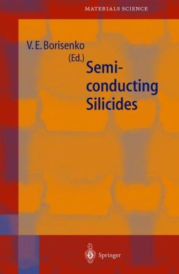 Semiconducting Silicides: Basics, Formation, Properties