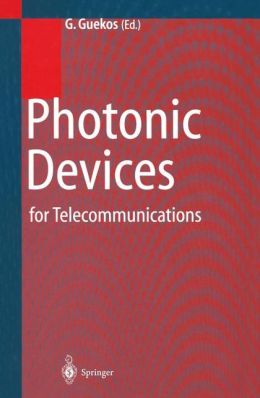 Photonic Devices for Telecommunications: How to Model and Measure