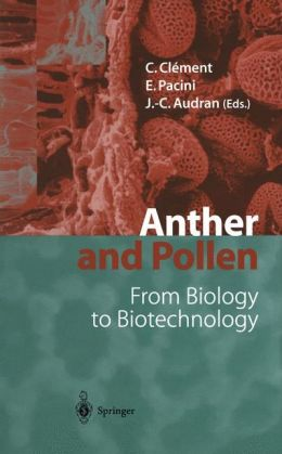 Anther and Pollen: From Biology to Biotechnology