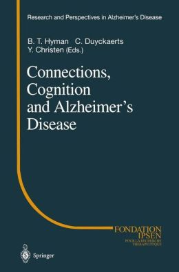 Connections, Cognition and Alzheimer's Disease