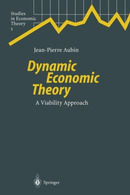 Dynamic Economic Theory: A Viability Approach