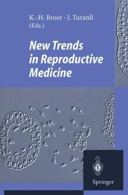 New Trends in Reproductive Medicine