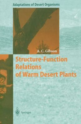 Structure-Function Relations of Warm Desert Plants