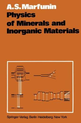 Physics of Minerals and Inorganic Materials: An Introduction