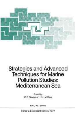 Strategies and Advanced Techniques for Marine Pollution Studies: Mediterranean Sea