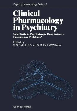 Clinical Pharmacology in Psychiatry: Selectivity in Psychotropic Drug Action -- Promises or Problems?