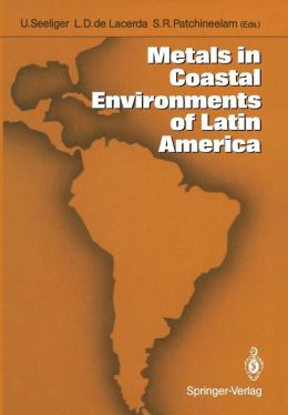 Metals in Coastal Environments of Latin America