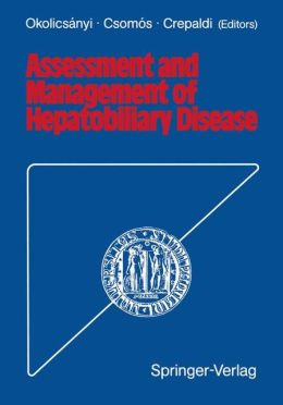 Assessment and Management of Hepatobiliary Disease