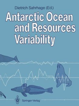 Antarctic Ocean and Resources Variability