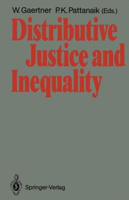 Distributive Justice and Inequality: A Selection of Papers Given at a Conference, Berlin, May 1986