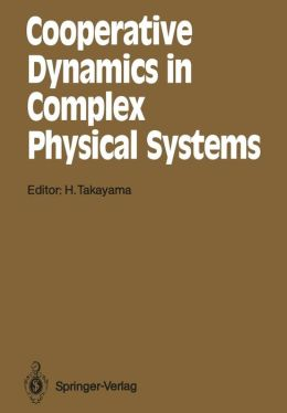 Cooperative Dynamics in Complex Physical Systems: Proceedings of the Second Yukawa International Symposium, Kyoto, Japan, August 24-27, 1988