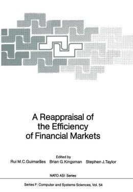 A Reappraisal of the Efficiency of Financial Markets