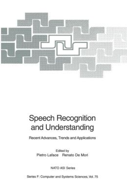 Speech Recognition and Understanding: Recent Advances, Trends and Applications