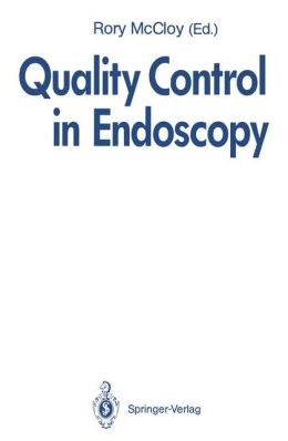 Quality Control in Endoscopy: Report of an International Forum held in May 1991