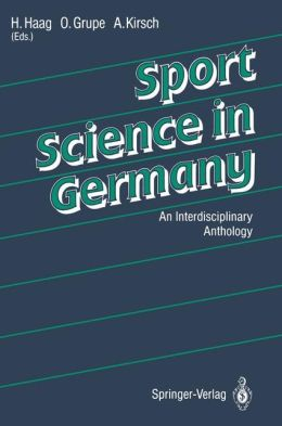 Sport Science in Germany: An Interdisciplinary Anthology