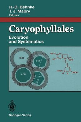 Caryophyllales: Evolution and Systematics
