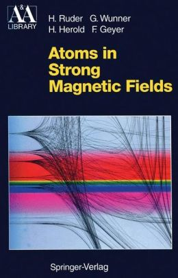 Atoms in Strong Magnetic Fields: Quantum Mechanical Treatment and Applications in Astrophysics and Quantum Chaos