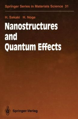 Nanostructures and Quantum Effects: Proceedings of the JRDC International Symposium, Tsukuba, Japan, November 17-18, 1993