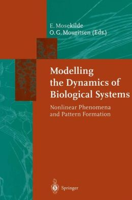 Modelling the Dynamics of Biological Systems: Nonlinear Phenomena and Pattern Formation